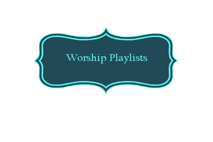 Worship Playlists